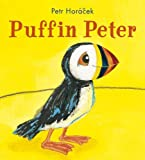 Puffin Peter by Petr Horacek (2013-03-26)