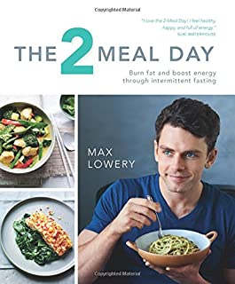 Book Cover: The 2 Meal Day: Burn Fat and Boost Energy through Intermittent Fasting