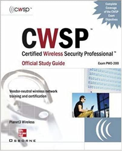 CWSP Certified Wireless Security Professional Official Study Guide ...