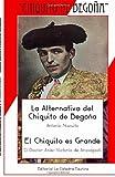 La Alternativa Del Chiquito y el Chiquito Es Grande, Antonio Niscuito Victori El Doctor Anas, 1493748106