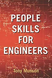 People Skills for Engineers by Tony Munson