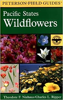 Book A Field Guide to Pacific States Wildflowers: Washington, Oregon, California and adjacent areas (Peterson Field Guides) by Theodore F. Niehaus (1998-01-15)