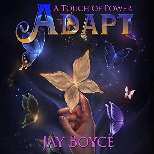 2 Adapt - Adapt: A Touch of Power, Book 2
