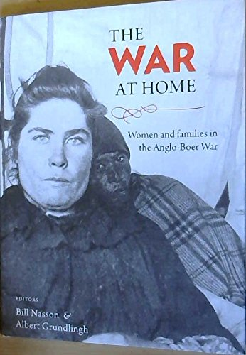 The war at home: Women and families in the Anglo-Boer War ebook