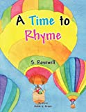 A Time to Rhyme, S. Rosewell, 145684234X