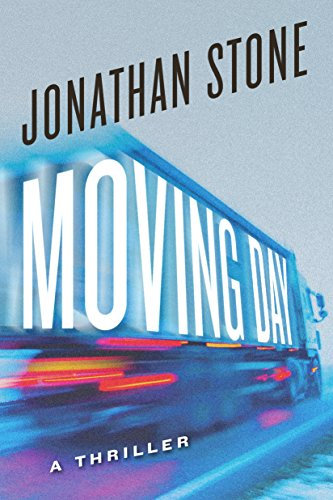 Moving Day: A Thriller by [Stone, Jonathan]