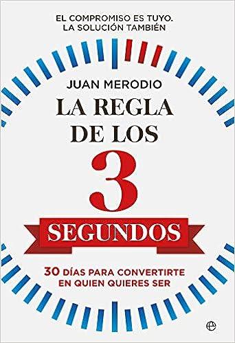 La regla de los 3 segundos de Juan Merodio
