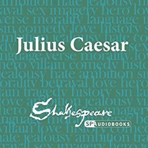 SPAudiobooks Julius Caesar (Dramatised) Audiobook