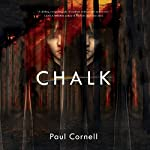 Chalk: A Novel | Paul Cornell
