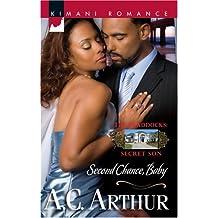 Second Chance, Baby (Braddocks Secret Son Book 3)