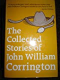 img - for The Collected Stories of John William Corrington book / textbook / text book