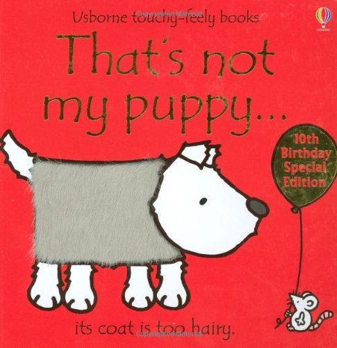 That's Not My Puppy: Its Coat Is Too Hairy (Usborne Touchy-Feely Books) ebook