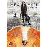 HEX HALL T.02 : LE MALÉFICE