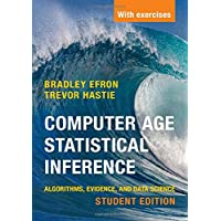 Computer Age Statistical Inference, Student Edition: Algorithms, Evidence, and Data Science: 6