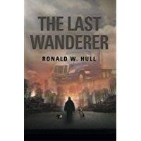 The Last Wanderer: Last Man on Earth