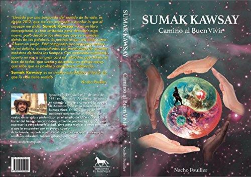 Sumak Kawsay: Camino al Buen Vivir (Spanish Edition) by [Pouiller, Nacho