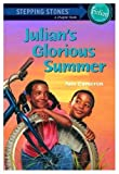 Julian's Glorious Summer, Ann Cameron, 0394829581