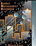 Energy Management Handbook, Wayne C. Turner, 0881732281