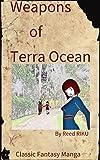 Weapons of Terra Ocean Vol 24: Fight or Run?