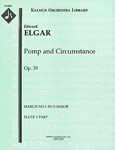 (Pomp and Circumstance, Op.39 (March No.1 in D major): Flute 1 and 2 parts (Qty 2 each) [A1436])