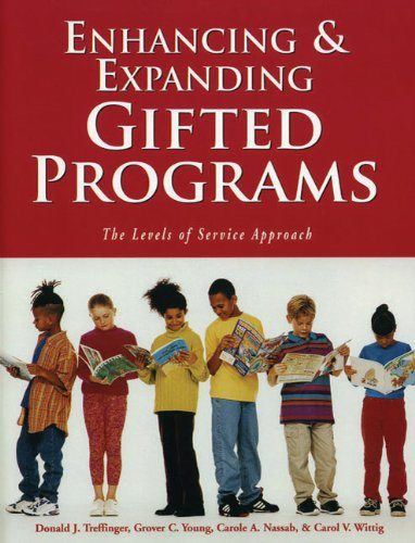 Enhancing and Expanding Gifted Programs: The Levels of Service Approach