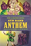 Image of Ayn Rand's Anthem: The Graphic Novel
