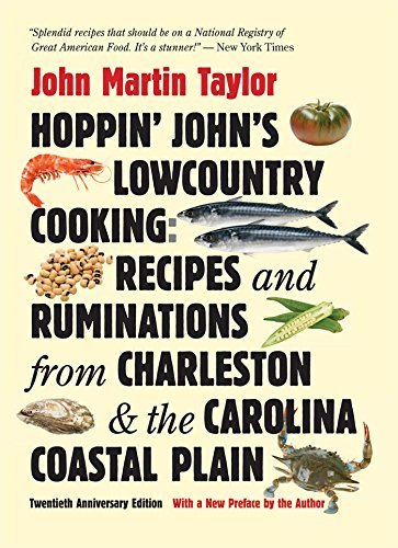 Hoppin' John's Lowcountry Cooking: Recipes and Ruminations from Charleston and the Carolina Coastal Plain by John Martin Taylor - North Shopping Charleston