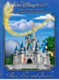 Walt Disney World Then, Now, and Forever (Walt Disney Parks and Resorts merchand