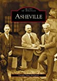 img - for Asheville (NC) (Images of America) by Douglas Stuart McDaniel (2004-04-28) book / textbook / text book