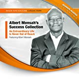 Albert Mensah's Success Collection: An Extraordinary Life Is Never Out of Reach; Library Edition