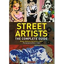 Street Artists By Mathieson, Eleanor/ Tapies, Xavier A./ Arango, Glenn (PHT)