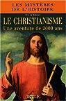 Le christianisme, une aventure de 2000 ans par Le Nabour