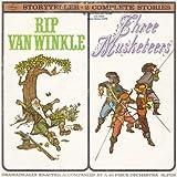Storyteller: Rip Van Winkle / Three Musketeers
