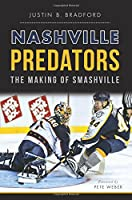 Nashville Predators:: The Making of Smashville (Sports)