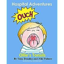 Ollie's Tonsils (Hospital Adventures Book 1)