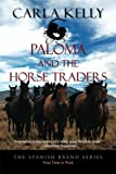 Paloma and the Horse Traders (The Spanish Brand Series Book 3)