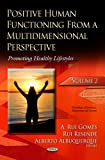 Positive Human Functioning from a Multidimensional Perspective, A. Rui Gomes and Rui Resende, 1629489735