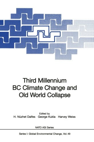 Third Millennium BC Climate Change and Old World Collapse (Nato ASI Subseries I:)