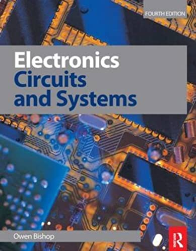 electronics circuits and systems 4th ed owen bishop rh amazon com
