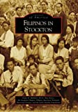 img - for Filipinos in Stockton (Images of America: California) book / textbook / text book