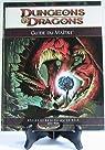 Wizards of the Coast - Dungeons & Dragons 4 Eme Edition - Livre De Base - Guide Du Maitre par Pramas