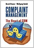 Complaint Management: The Heart of CRM