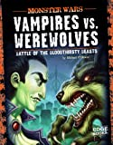 Vampires vs. Werewolves, Michael O'Hearn, 1429665211