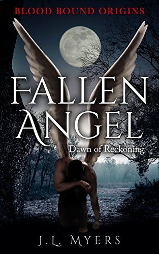 Fallen Angel: Dawn Of Reckoning by J.L. Myers ebook deal