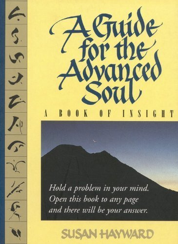A Guide for the Advanced Soul: A Book of Insight by Susan Hayward - Hayward Shopping Mall