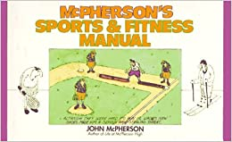 Book McPherson's Sports & Fitness Manual by John McPherson (1995-10-01)