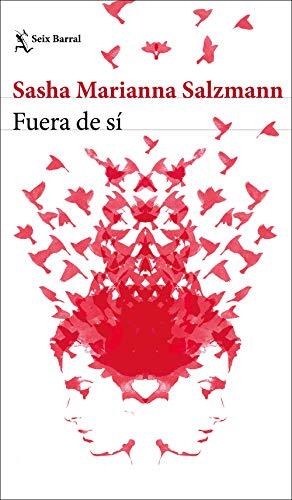 Fuera de sí (Spanish Edition) de [Salzmann, Sasha Marianna]
