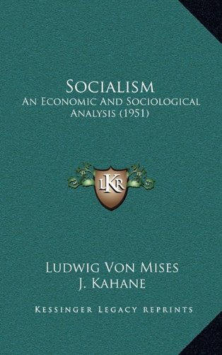 Socialism: An Economic And Sociological Analysis (1951) ebook