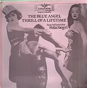 The Blue Angel / Thrill Of A Lifetime