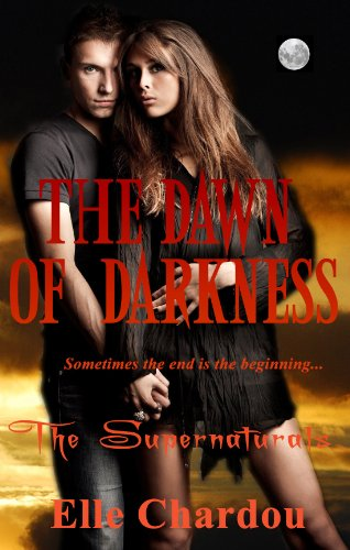 The Dawn Of Darkness A Supernaturals Novella 2 The Supernaturals